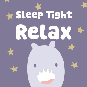 Sleep Tight Relax Podcast Cover