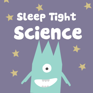 Sleep Tight Science Podcast Cover