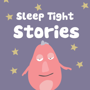 Sleep Tight Stories Podcast Cover
